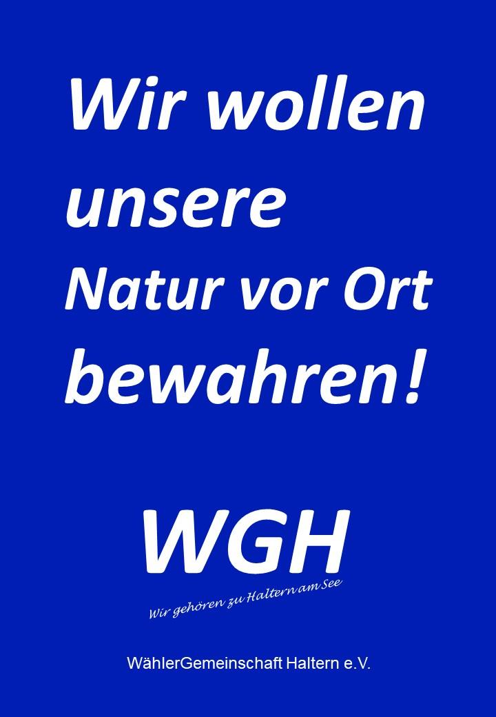 Wir wollen unsere Natur vor Ort bewahren! - WGH